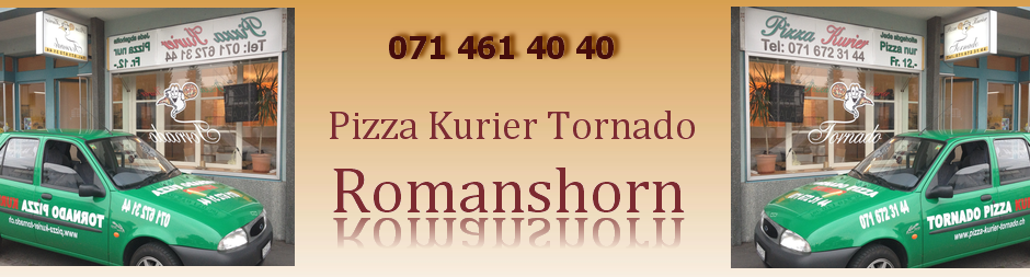 Pizza Kurier Tornado - Romanshorn